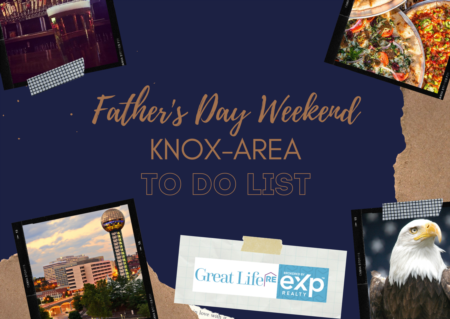 Father's Day Weekend Knox Area To Do List, June 18-20, 2021