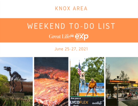 Knox Area Weekend To Do List, June 25-27, 2021