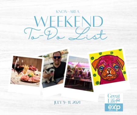 Knox Area Weekend To Do List, July 9-11, 2021