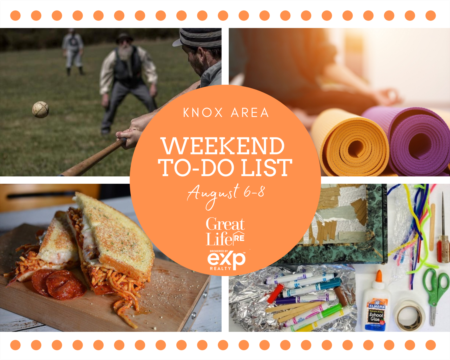 Knox Area Weekend To Do List, August 6-8, 2021