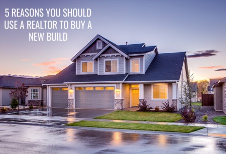 Thinking Of Building In 2021? Here Are 5 Reasons To Have A Realtor Help You!