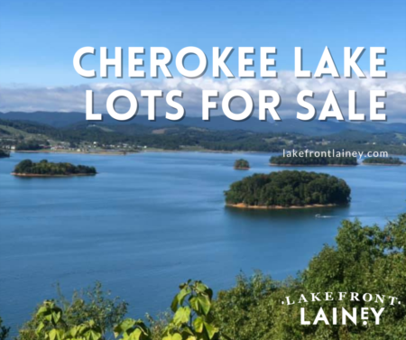 Cherokee Lake Lots For Sale