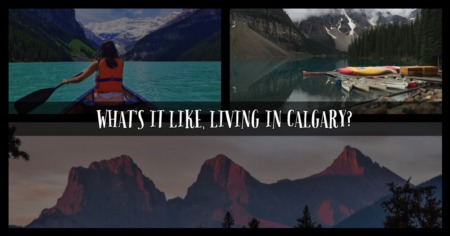 What Is It Like Living in Calgary?