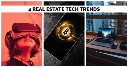 4 Real Estate Tech Trends