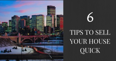 6 Tips To Sell Your House Quick