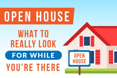 Open House (The Secrets of What to Look For While There)