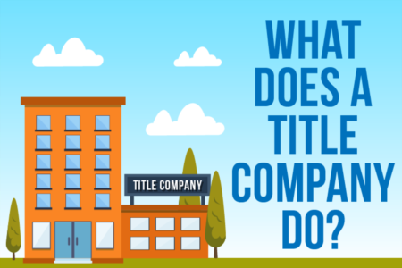 Title Company (What does a title company do?)