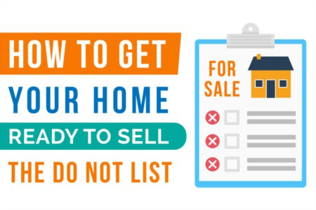 Getting Your Home Ready to Sell (Things NOT to do!)