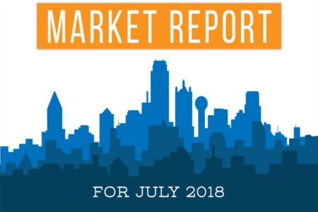 July 2018 Dallas Real Estate Market