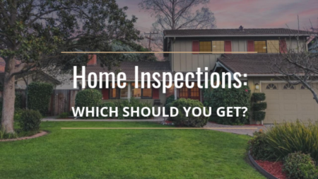 Home Inspections: Which Should You Get?