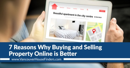 7 Reasons Why Buying and Selling Property Online is Better