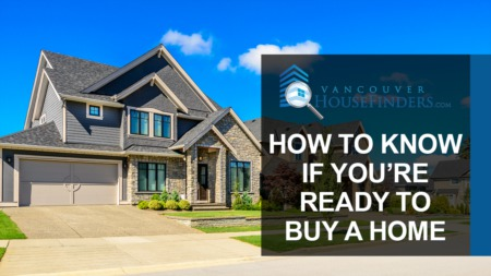 Q: How Do I Know If I'm Ready to Buy a Home?