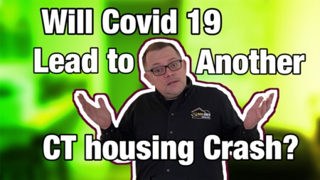 Covid 19 and the CT Real Estate market