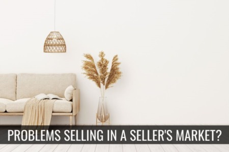 Can't Sell Your Home in a Seller Market In Connecticut