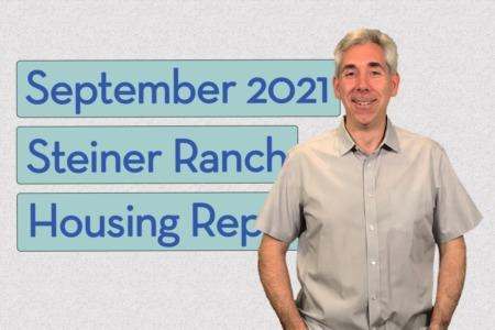Steiner Ranch Housing Report - September 2021