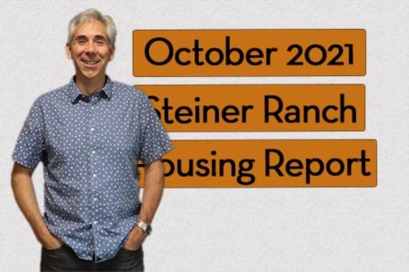 Steiner Ranch Housing Report - October 2021