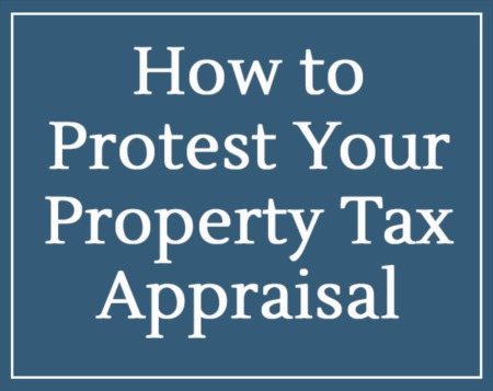 How to Protest Your Property Tax Appraisal 2019