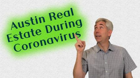 Austin Real Estate During Coronavirus
