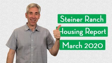 Steiner Ranch Housing Report - March 2020