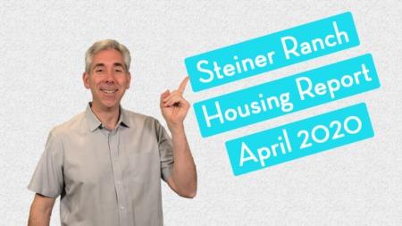 Steiner Ranch Housing Report - April 2020