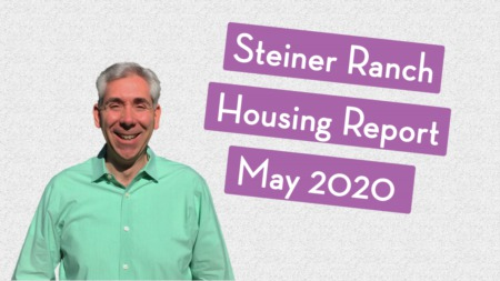 Steiner Ranch Housing Report - May 2020