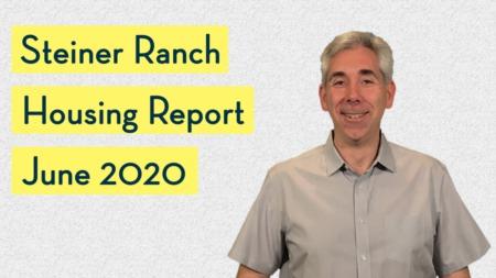 Steiner Ranch Housing Report - June 2020
