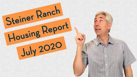 Steiner Ranch Housing Report - July 2020