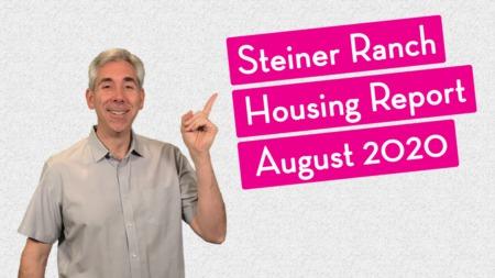 Steiner Ranch Housing Report - August 2020