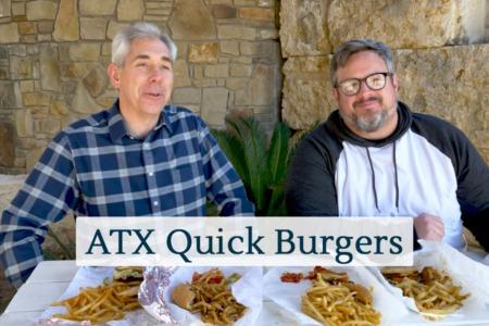 Discover Austin: ATX Quick Burgers - Episode 81