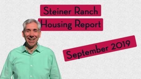 How's the Market in Steiner Ranch - September 2019