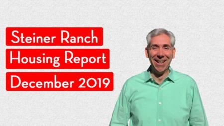 How's the Market in Steiner Ranch - December 2019