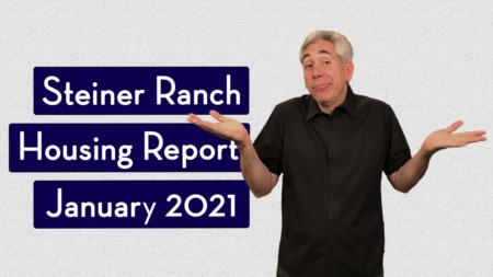 How's the Market in Steiner Ranch - January 2021