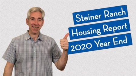 How's the Market in Steiner Ranch - 2020 Year End