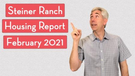Steiner Ranch Housing Report - February 2021
