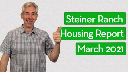 Steiner Ranch Housing Report - March 2021