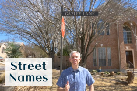 Discover Steiner Ranch: Street Names