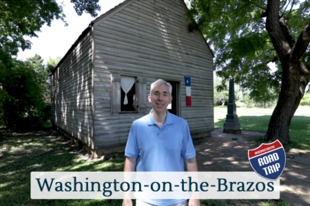 Discover Austin: Washington-on-the-Brazos - Episode 86