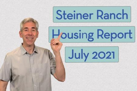 Steiner Ranch Housing Report - July 2021