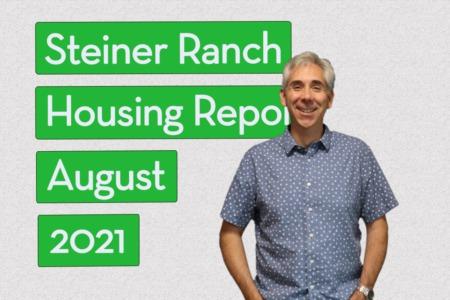 Steiner Ranch Housing Report - August 2021