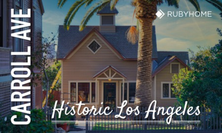 Carroll Avenue Los Angeles: History and Homes