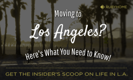 Things to Know BEFORE Moving to Los Angeles [2021 Guide]