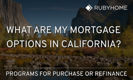 Financing homes in California - Mortgage Guide