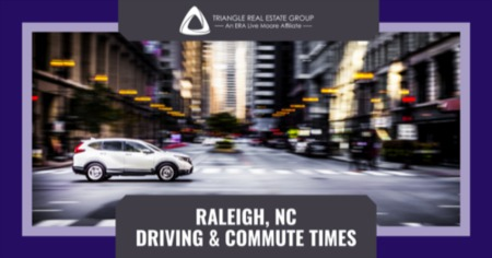 Raleigh Driving & Commute Times