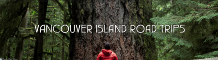 Best Vancouver Island Road Trips