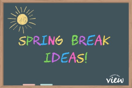 Spring Break Activities around Vancouver Island