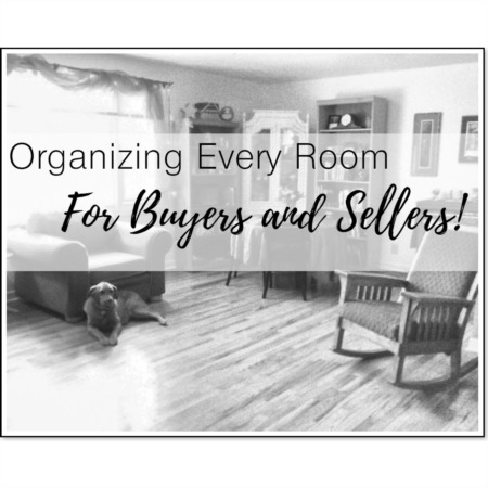 Organizing in Each Room - for Buyers and Sellers