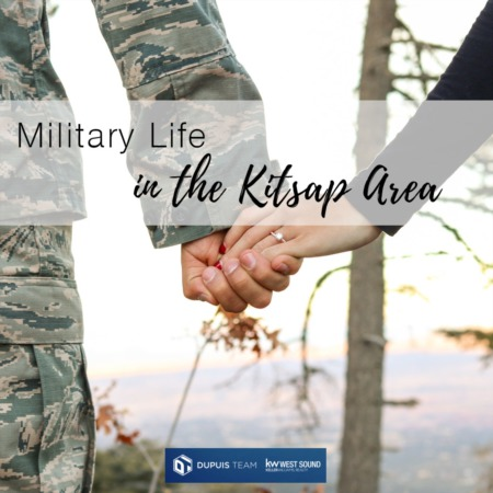 Military Life in the Kitsap Area