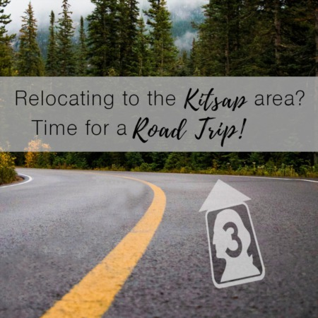 Relocating to the Kitsap Area? Time for a Road Trip!
