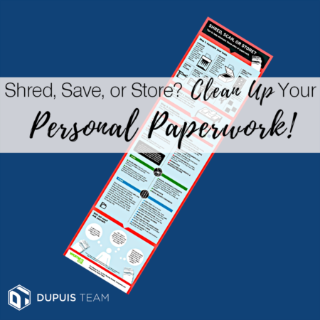 Shred, Save, or Store? Clean Up Your Personal Paperwork!