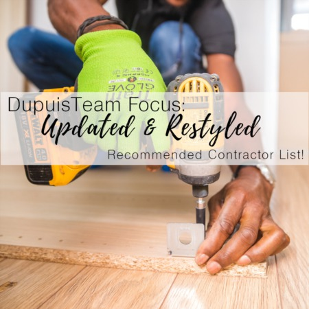 Dupuis Team Focus: Updated and Restyled Recommended Contractor List